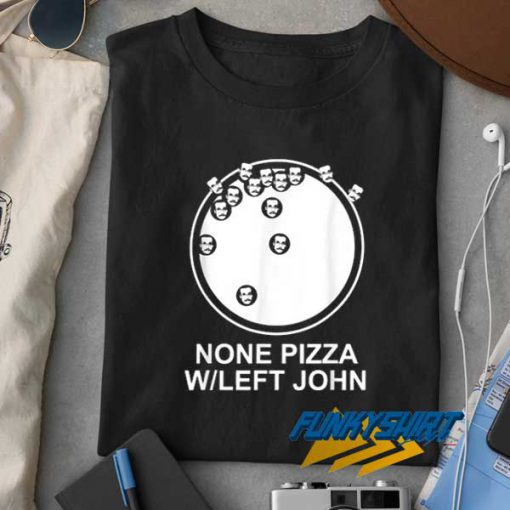 Official None Pizza t shirt