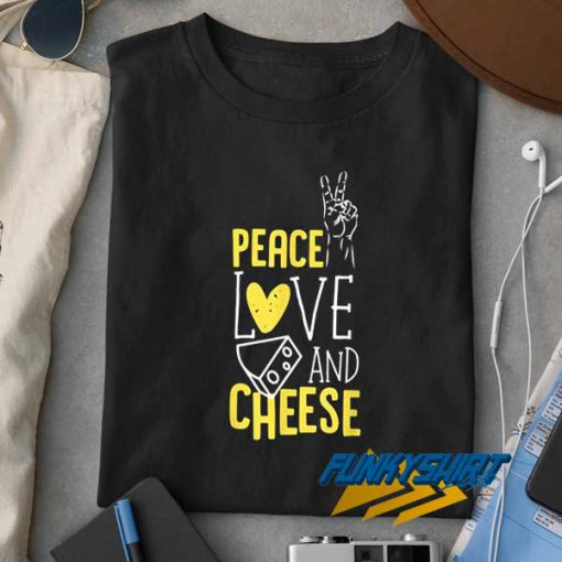 Peace Love Cheese Graphic t shirt