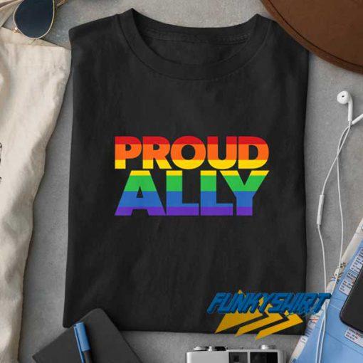Proud Ally LGBT t shirt