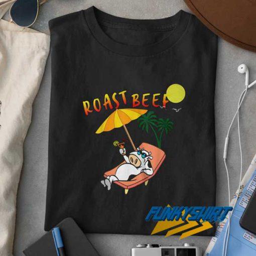 Roast Beef Summer t shirt