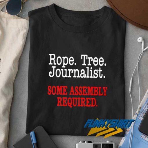 Rope Tree Journalist t shirt