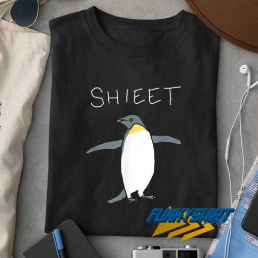 Shieet The Penguin t shirt
