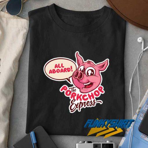 The Pork Chop Express t shirt