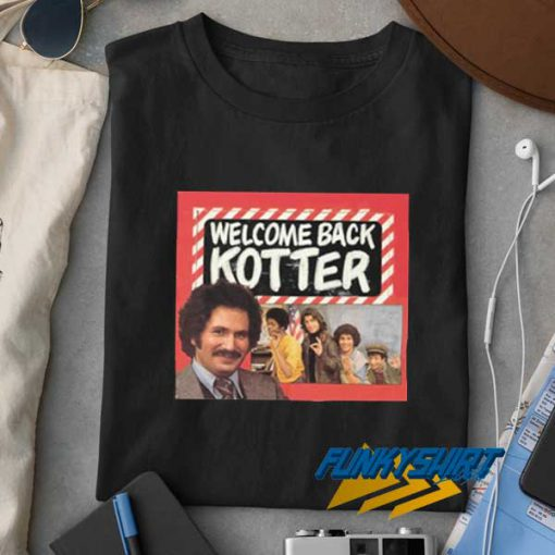Welcome Back Kotter TV Poster t shirt