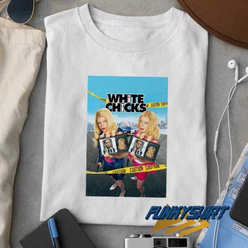 White Chicks Movie Poster t shirt