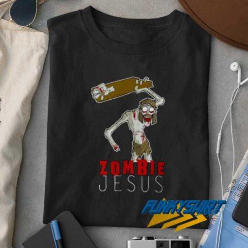 Zombie Jesus Funny t shirt